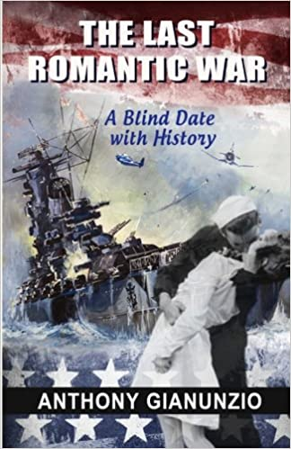 The Last Romantic War: A Blind Date With History: Anthony ...