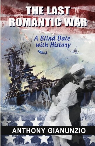The Last  Romantic War: A Blind Date With History pdf epub