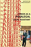 Career as a Paralegal: Legal Assistant