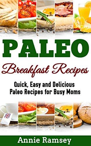Paleo Breakfast Recipes Delicious Beginners ebook
