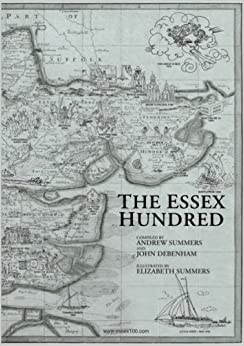 The Essex Hundred: Essex History in 100 Poems