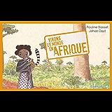 Vivons le monde : l'Afrique