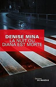 """Afficher """"La nuit où Diana est morte"""""""