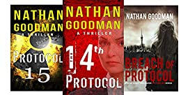 The Special Agent Jana Baker Spy-Thriller Series (Books 2-4): The Fourteenth Protocol, Protocol 15, Breach of Protocol by [Goodman, Nathan]
