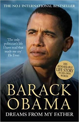 Barack Obama: Dreams from My Father (A Story of Race and ...