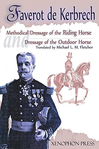 Download 'Methodical Dressage of the Saddle Horse-Dressage of the Outdoor Horse' pdf epub