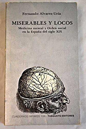 Miserables y locos (Cuadernos ínfimos): Amazon.es: Álvarez-Uria Rico, Fernando: Libros