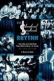 The International Sweethearts of Rhythm