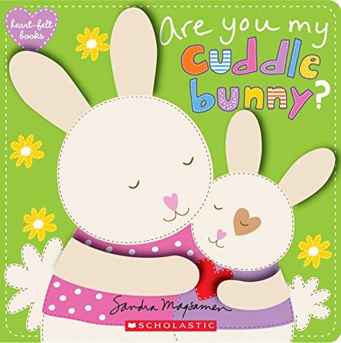 - Are You My Cuddle Bunny? (heart-felt books)