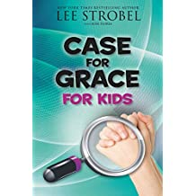 The Case for Grace for Kids (Case for… Series for Kids)