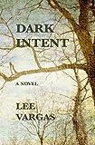 DARK INTENT by  LEE VARGAS in stock, buy online here