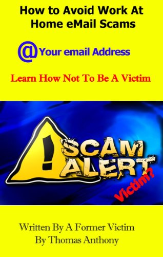 How to Avoid Work At Home email Scams