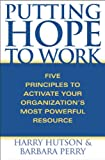 Putting Hope to Work, Harry Hutson and Barbara Perry, 0275988198