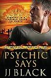 Psychic Says (Revelations) (Volume 2)