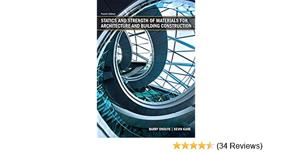 Amazon statics and strength of materials for architecture and amazon statics and strength of materials for architecture and building construction ebook kevin kane barry onouye kindle store fandeluxe Images