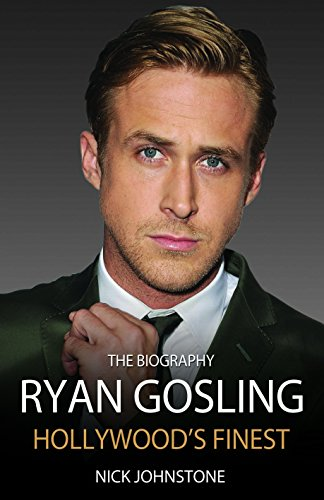 Ryan Gosling: Hollywood