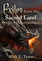 Exiles from the Sacred Land: Book 3 of the Sacred Land Legacy