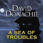 A Sea of Troubles | David Donachie