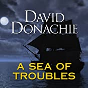 A Sea of Troubles | David Donachie