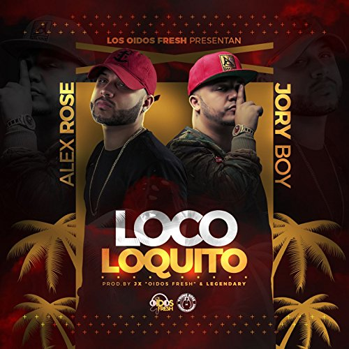 Stream or buy for $1.29 · Loco Loquito