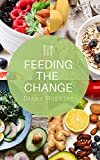 Feeding the Change
