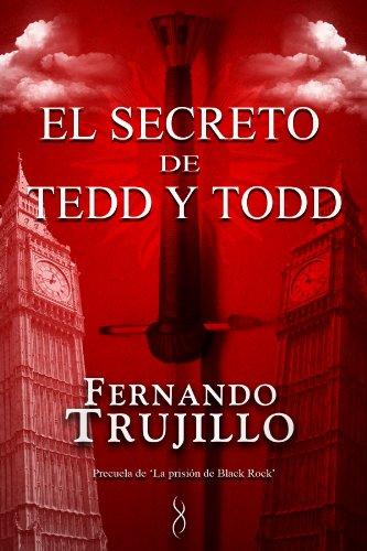 El secreto de Tedd y Todd de Fernando Trujillo Sanz