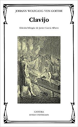 Clavijo (Letras Universales): Amazon.es: Goethe, Johann Wolfgang von: Libros