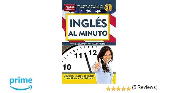 Ingls al minuto ingls en 100 das spanish edition ingles en ingls al minuto ingls en 100 das spanish edition ingles en 100 dias aguilar 9781603966344 amazon books fandeluxe Images