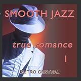 Smooth Jazz True Romance 1