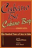 Cubano Be, Cubano Bop, Leonardo Acosta, 158834147X
