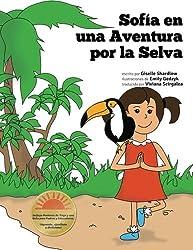 Sofia en una Aventura por la Selva: A Fun and Educational Kids Yoga Experience (Spanish Edition)