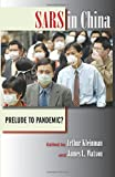 SARS in China: Prelude to Pandemic?
