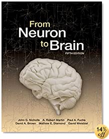 From Neuron to Brain (5th Ed)