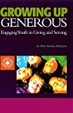 Growing up Generous, Eugene C. Roehlkepartain and Elanah Delyam Naftali, 1566992389