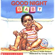 Good Night, Baby (revised) (What-A-Baby Series)