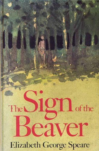 Sign of the Beaver (Isis Large Print for Children Cornerstone)