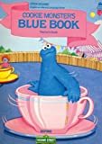 Open Sesame: Cookie Monster's Blue Book: Teacher's Book