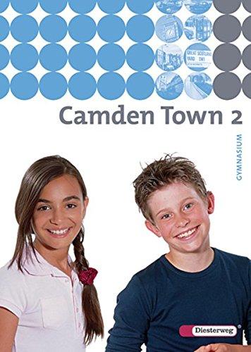 Camden Town - Ausgabe 2005 für Gymnasien: Camden Town - Allgemeine Ausgabe 2005 für Gymnasien: Textbook 2