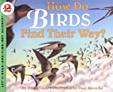 How Do Birds Find Their Way?, Roma Gans, 006445150X