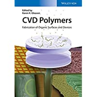 CVD Polymers: Fabrication of Organic Surfaces and Devices
