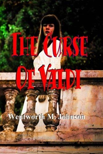 Download The Curse of Valdi: The Ghosts of Greystones Manor ebook