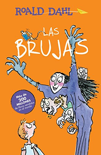 Las brujas / The Witches (Roald Dalh Colecction) (Spanish Edition) by Alfaguara Infantil