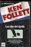 Las Alas del Aguila, Ken Follett, 8401499615