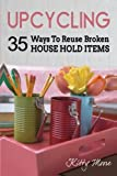 Take your old or broken household items & make them usable again (while saving money)!Imagine being able to reuse old or broken items in your house so you didn't have to throw them out. What if you could save money by turning old junk from around...