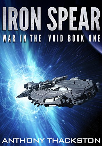 IRON SPEAR (War in the Void Book ()