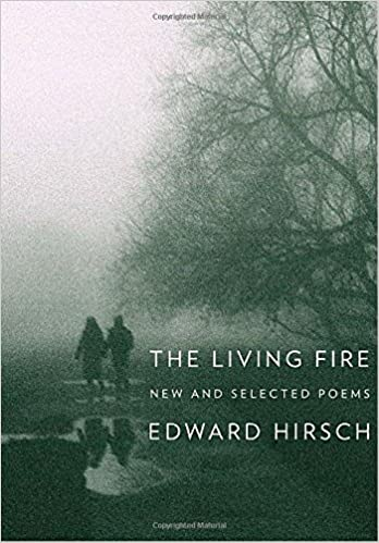 The Living Fire New And Selected Poems 1975 2010 Amazon