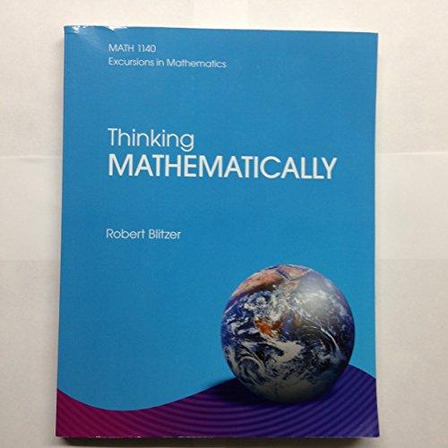 Thinking Mathematically [MATH 1140] Excursions in Mathematics