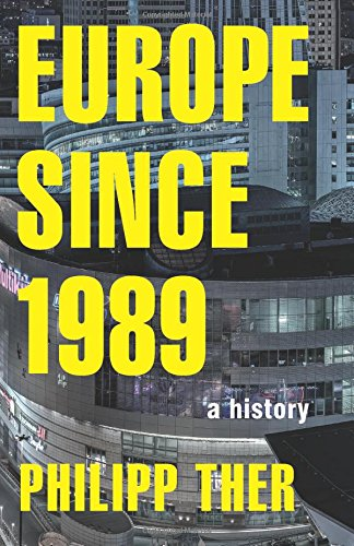 Read Online Europe since 1989: A History ebook