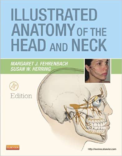 Illustrated Anatomy Of The Head And Neck 4th Edition 9781437724196