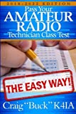 img - for Technician Class 2018-2022: Pass Your Amateur Radio Technician Class Test - The Easy Way (EasyWayHamBooks) (Volume 6) book / textbook / text book